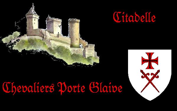 Citadelle des Chevaliers Porte-Glaives